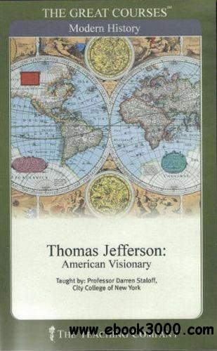 Thomas Jefferson: American Visionary (Audiobook) free download
