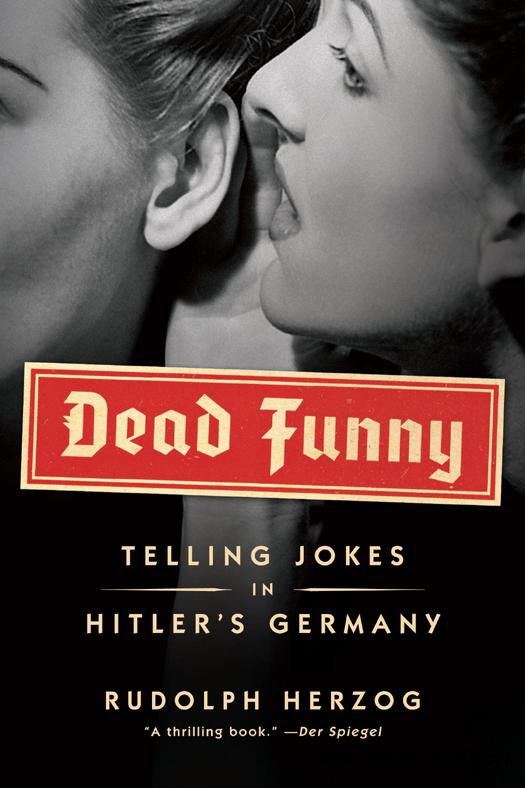 Dead Funny: Humor in Hitler's Germany free download