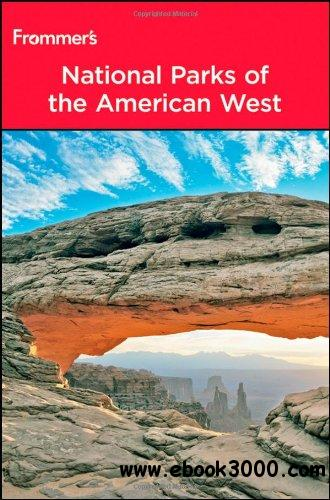Frommer's National Parks of the American West (Park Guides) (8th Edition) free download