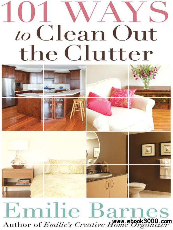 101 Ways to Clean Out the Clutter free download