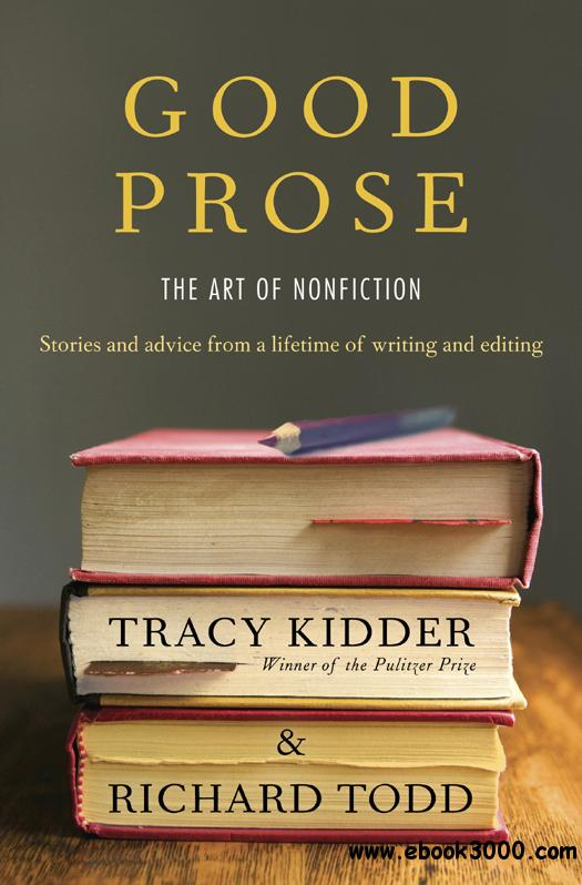 Good Prose: The Art of Nonfiction free download