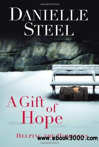 A Gift of Hope: Helping the Homeless free download