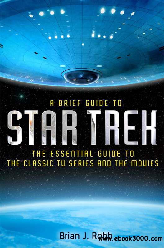 A Brief Guide to Star Trek free download