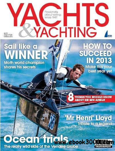 Yachts & Yachting - March 2013 free download