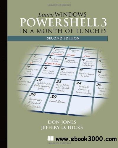 Learn Windows PowerShell 3 in a Month of Lunches free download