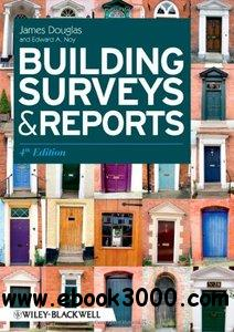 Building Surveys and Reports, 4th edition free download