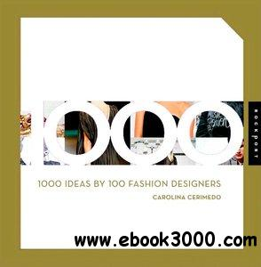 1000 Ideas by 100 Fashion Designers free download