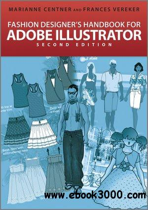 Fashion Designer's Handbook for Adobe Illustrator, 2 edition free download