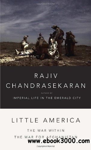 Little America: The War Within the War for Afghanistan free download