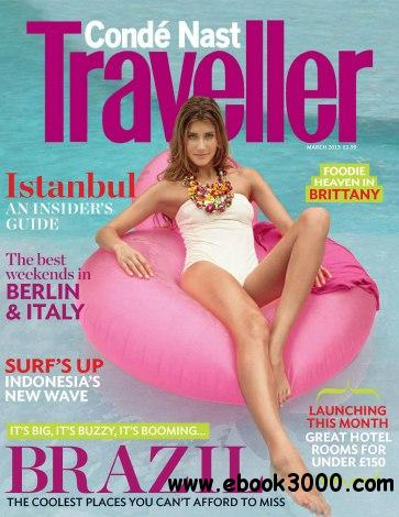 Conde Nast Traveller UK - March 2013 free download