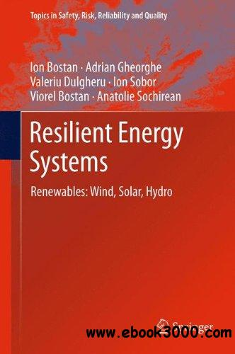 Resilient Energy Systems: Renewables: Wind, Solar, Hydro free download