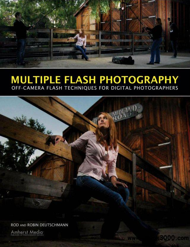 Multiple Flash Photography: Off-Camera Flash Techniques for Digital Photographers free download