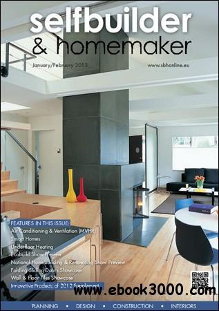 Selfbuilder & Homemaker - January / February 2013 free download