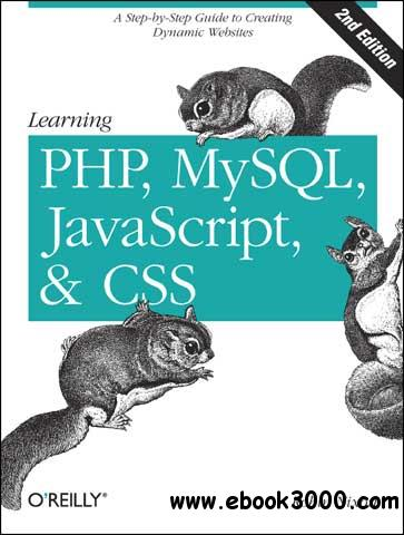 Learning PHP, MySQL, javascript, and CSS, Second Edition free download