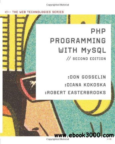 The PHP Programming with MySQL free download