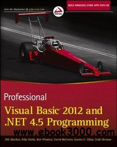 Professional Visual Basic 2012 and .NET 4.5 Programming free download