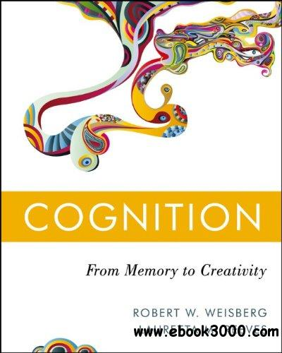 Cognition: From Memory to Creativity free download