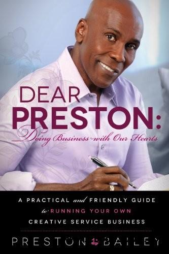 Dear Preston: Doing Business With Our Hearts free download