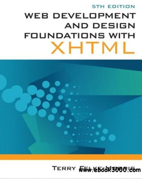 Web Development and Design Foundations with XHTML (5th Edition) free download
