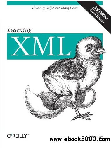 Learning XML, 2nd Edition free download
