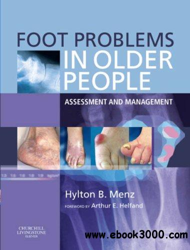 Foot Problems in Older People: Assessment and Management free download