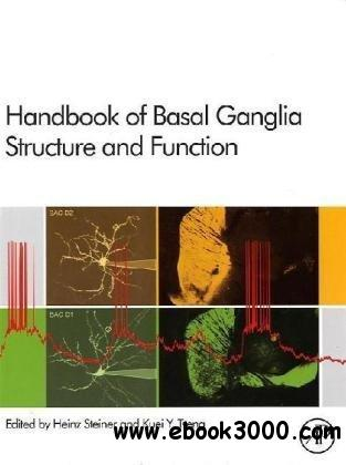 Handbook of Basal Ganglia Structure and Function free download