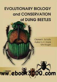 Evolutionary Biology and Conservation of Dung Beetles free download