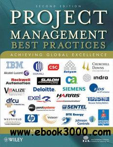 Project Management: Best Practices: Achieving Global Excellence free download