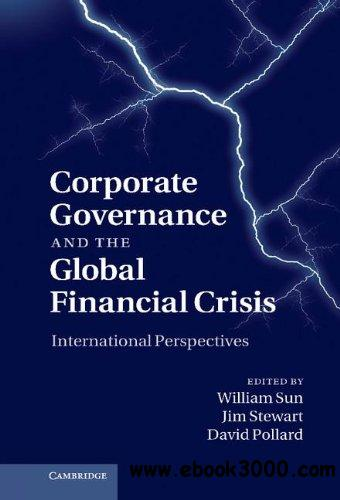 Corporate Governance and the Global Financial Crisis: International Perspectives free download