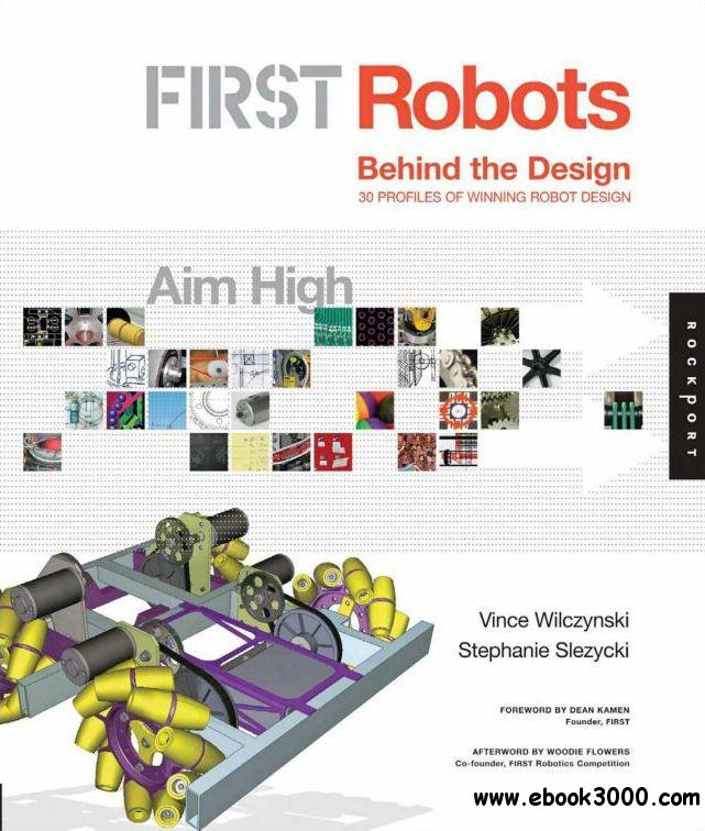 FIRST Robots: Aim High: Behind the Design free download