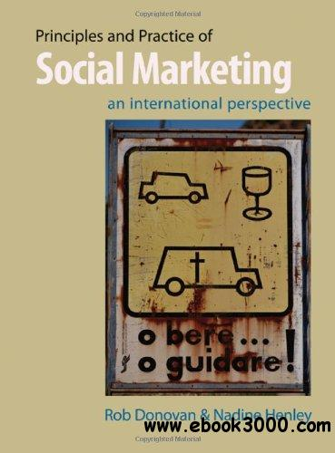 Principles and Practice of Social Marketing: An International Perspective, 2nd edition free download