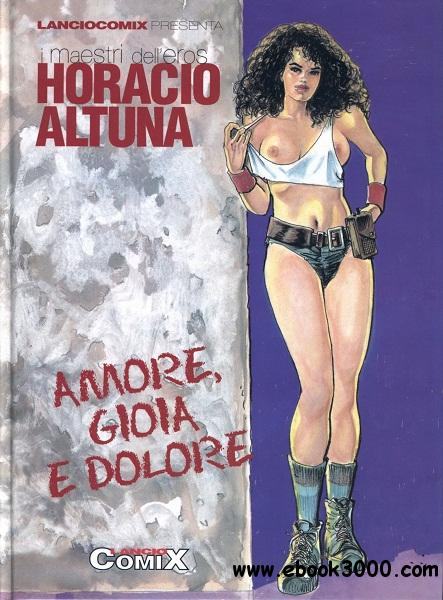 Amore, Gioia e Dolore (Horacio Altuna) free download