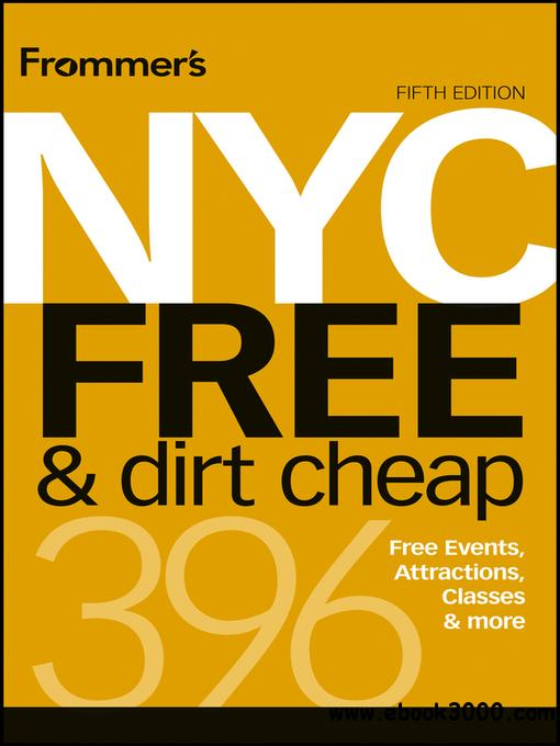Frommer's NYC Free & Dirt Cheap free download