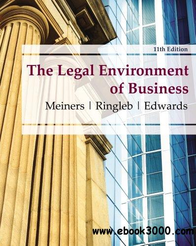 The Legal Environment of Business, 11th edition free download
