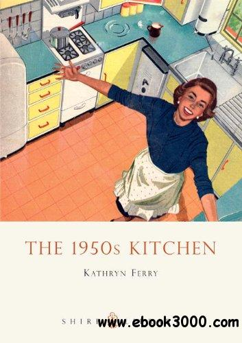 The 1950s Kitchen free download
