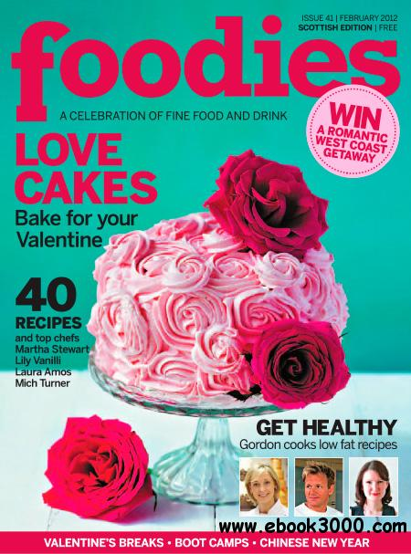 Foodies Magazine - February 2013 free download