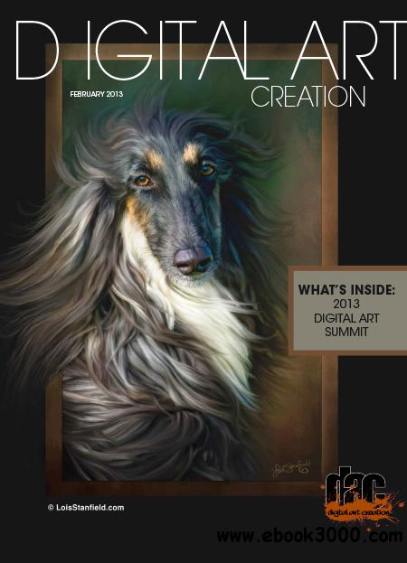 Digital Art Creation - February 2013 free download