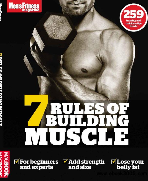 Men's Fitness 7 Rules of Building Muscle - 2013 free download
