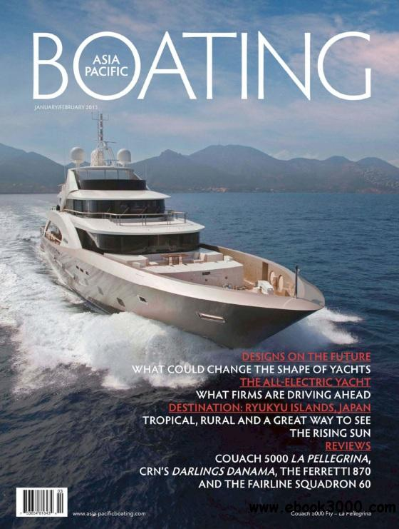 Asia-Pacific Boating - January/February 2013 free download