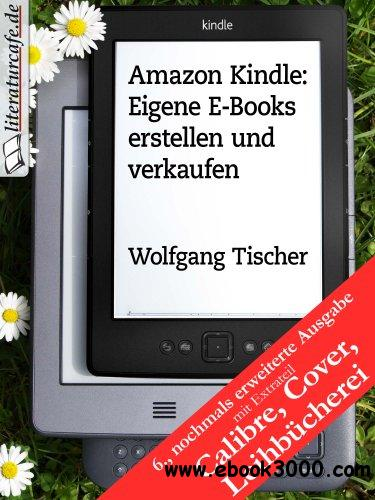 amazon kindle eigene e books erstellen und verkaufen free ebooks download. Black Bedroom Furniture Sets. Home Design Ideas