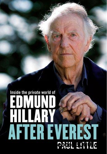 After Everest: Inside the Private World of Edmund Hillary free download
