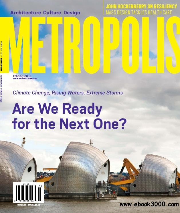 Metropolis Magazine - February 2013 free download