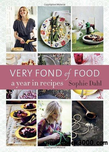 Very Fond of Food: A Year in Recipes free download