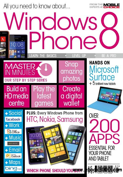 All You Need To Know About Windows Phone 8 - 2013 free download