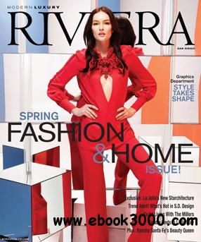 Modern Luxury Riviera Magazine March 2013 - Fashion & Home Issue free download