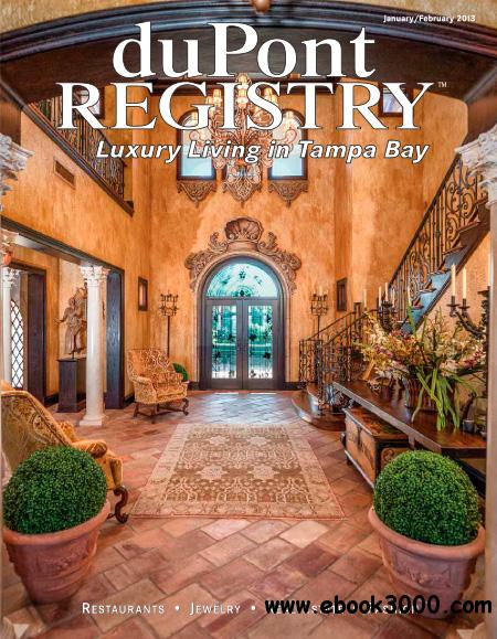 duPontREGISTRY Tampa Bay - January/February 2013 free download
