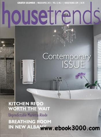 Housetrends Greater Columbus - March/April 2013 free download