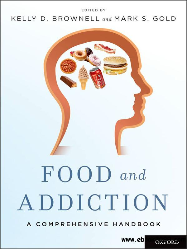 Food and Addiction: A Comprehensive Handbook free download