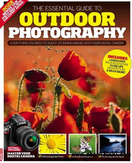 Essential Guide to Outdoor photography Issue 2012 free download