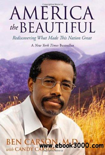 America the Beautiful: Rediscovering What Made This Nation Great free download